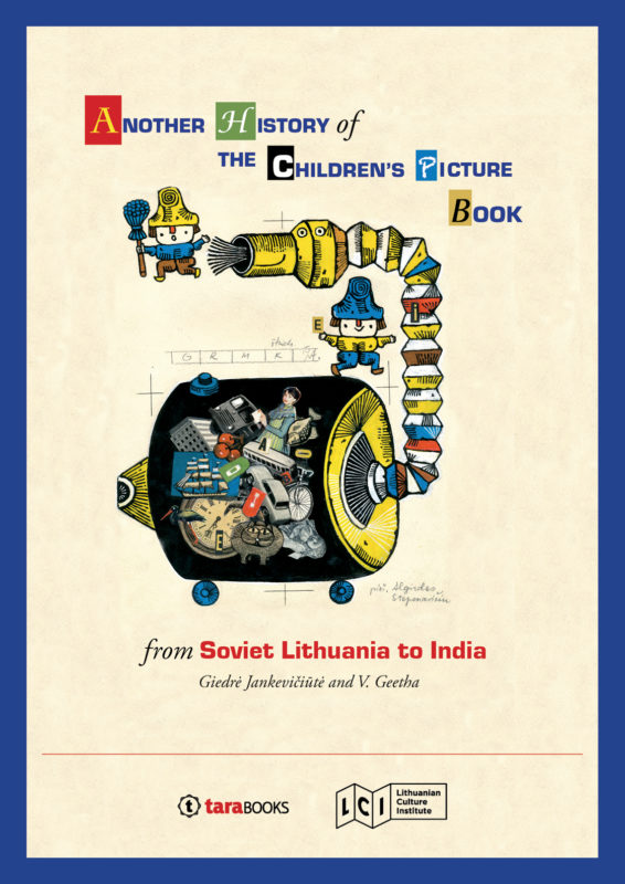 Another History of the Children's Picture Book: from Soviet Lithuania to India. A re-imagining of global picture book history