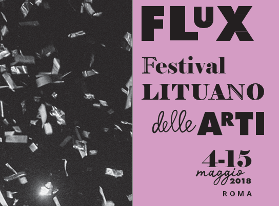 """Flux"": a hundred Lithuanian artists in Rome for the Centennial of the Restored State of Lithuania"
