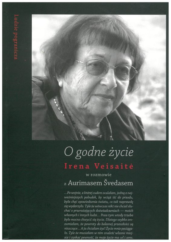 "Irena Veisaitė, Aurimas Švedas ""O godnie życie"""