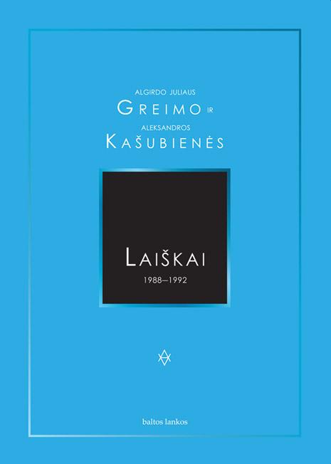 Letters of Algirdas Julius Greimas and Aleksandra Kašubienė 1988-1992