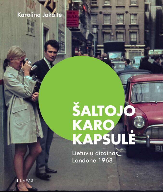KAROLINA JAKAITĖ. The Cold War Capsule