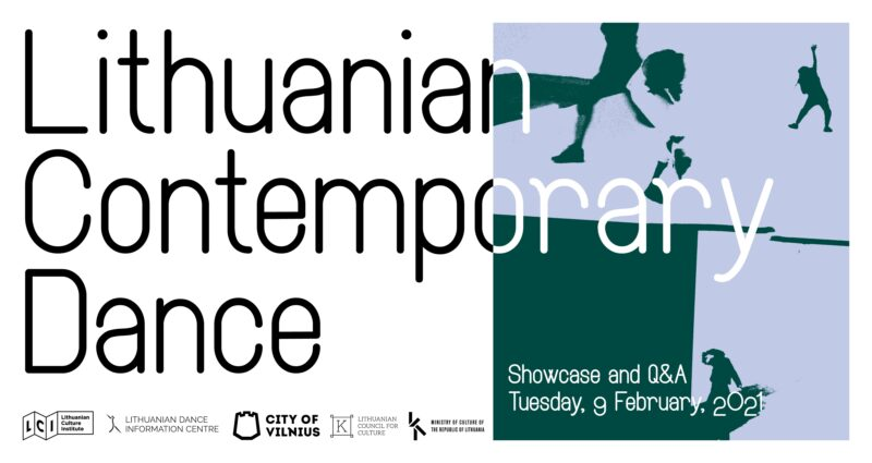 LITHUANIAN CONTEMPORARY DANCE SHOWCASE. Virtual meetings with dancers