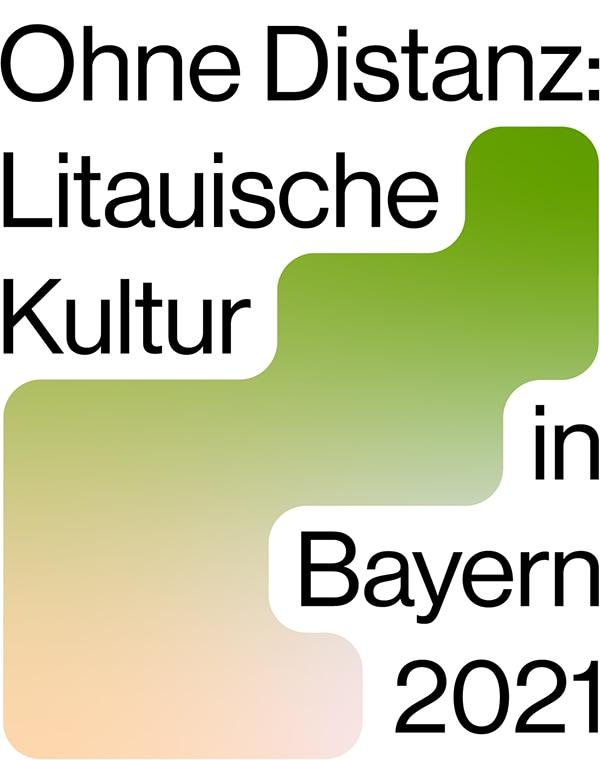"""""""Ohne Distanz"""" – Litauische Kultur in Bayern ganz nah"""