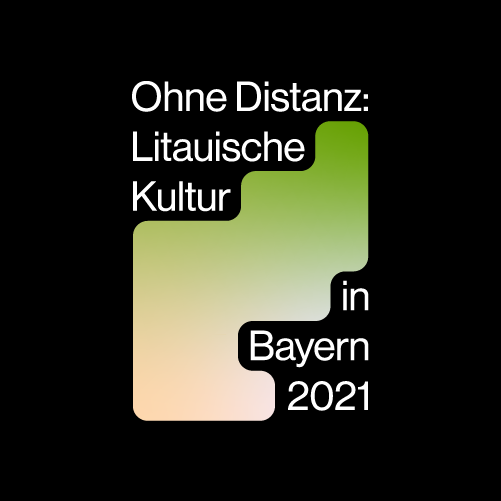 """Litauisches Kulturjahr """"Ohne Distanz – Litauische Kultur in Bayern 2021"""" gibt Ausblick auf das Herbstprogramm"""